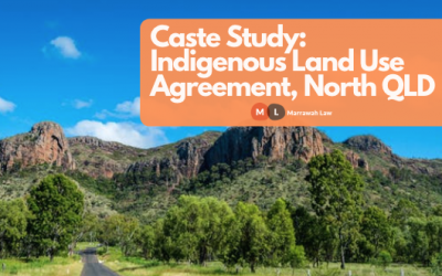 Case Study: Indigenous Land Use Agreement, North Queensland
